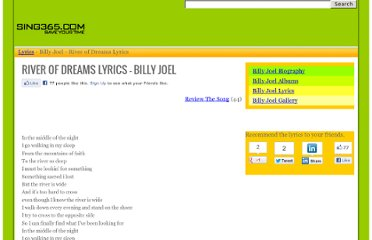 http://www.sing365.com/music/lyric.nsf/River-of-Dreams-lyrics-Billy-Joel/D2D17626A86F10B348256CBC0005D0D0