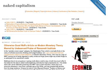 http://www.nakedcapitalism.com/2012/02/otherwise-good-wapo-article-on-modern-monetary-theory-marred-by-undeserved-praise-of-roosevelt-institute.html