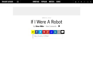 http://thoughtcatalog.com/2012/if-i-was-a-robot/