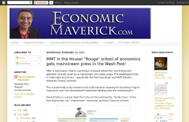 http://economicmaverick.blogspot.com/2012/02/rouge-mmt-school-of-economics-gets.html