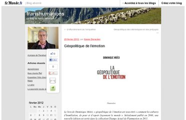 http://xdenecker.blog.lemonde.fr/2012/02/29/geopolitique-de-lemotion/