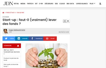http://www.journaldunet.com/ebusiness/le-net/start-up-faut-il-lever-des-fonds/