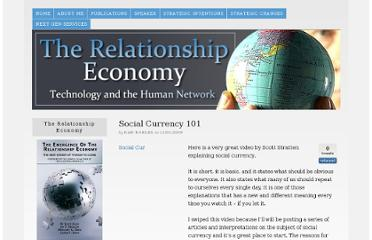 http://www.relationship-economy.com/2009/11/social-currency-101/