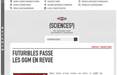 http://sciences.blogs.liberation.fr/home/2012/03/futuribles-passe-les-ogm-en-revue.html