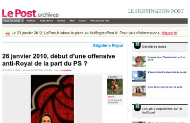 http://archives-lepost.huffingtonpost.fr/article/2010/01/27/1909754_26-janvier-2010-debut-d-une-offensive-anti-royal-de-la-part-du-ps.html