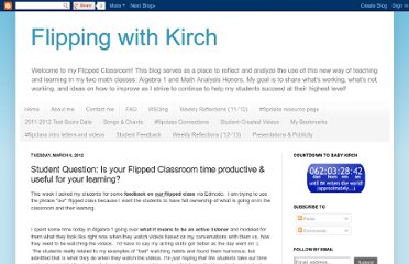 http://flippingwithkirch.blogspot.com/2012/03/student-question-is-your-flipped.html