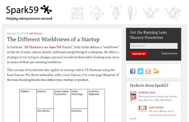 http://blog.spark59.com/2012/the-different-worldviews-of-a-startup/