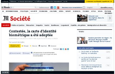 http://www.lemonde.fr/societe/article/2012/03/07/contestee-la-carte-d-identite-biometrique-a-ete-definitivement-adoptee_1653052_3224.html