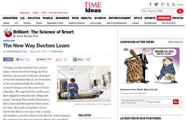 http://ideas.time.com/2012/03/07/the-new-way-doctors-learn/