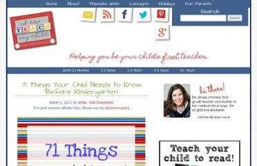 http://www.icanteachmychild.com/2012/03/71-things-your-child-needs-to-know-before-kindergarten/