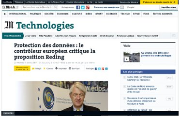 http://www.lemonde.fr/technologies/article/2012/03/07/protection-des-donnees-le-controleur-europeen-critique-la-proposition-reding_1653392_651865.html
