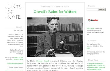 http://www.listsofnote.com/2012/03/orwells-rules-for-writers.html