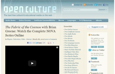 http://www.openculture.com/2012/03/ithe_fabric_of_the_cosmosi_with_brian_greene_watch_the_complete_nova_series_online.html