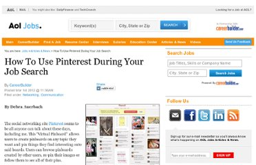 http://jobs.aol.com/articles/2012/03/01/how-to-use-pinterest-during-your-job-search/