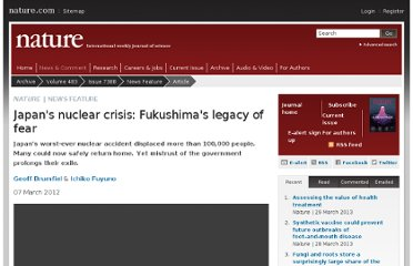 http://www.nature.com/news/japan-s-nuclear-crisis-fukushima-s-legacy-of-fear-1.10183