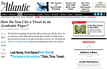 http://www.theatlantic.com/technology/archive/2012/03/how-do-you-cite-a-tweet-in-an-academic-paper/253932/#.T1fX_L52wCk.twitter