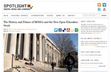 http://spotlight.macfound.org/blog/entry/the-history-and-future-of-moocs-and-the-new-open-education-week/