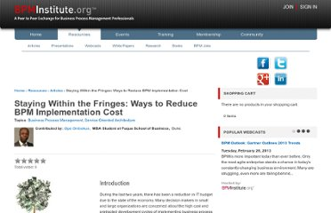 http://www.bpminstitute.org/resources/articles/staying-within-fringes-ways-reduce-bpm-implementation-cost