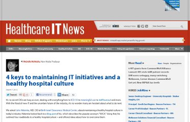 http://www.healthcareitnews.com/news/4-keys-maintaining-it-initiatives-and-healthy-hospital-culture