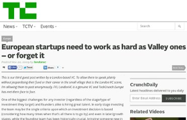 http://techcrunch.com/2009/11/20/european-startups-need-to-work-as-hard-as-valley-ones-or-forget-it/#comment-283009