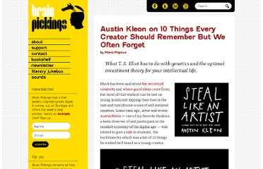 http://www.brainpickings.org/index.php/2012/03/08/steal-like-an-artist-austin-kleon-book/
