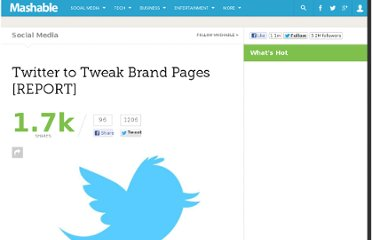 http://mashable.com/2012/03/08/twitter-to-tweak-brand-pages-report/