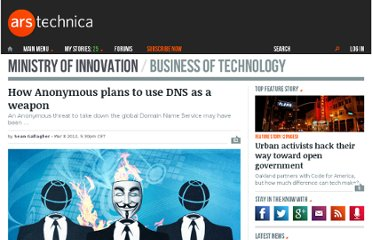 http://arstechnica.com/business/news/2012/03/how-anonymous-plans-to-use-dns-as-a-weapon.ars