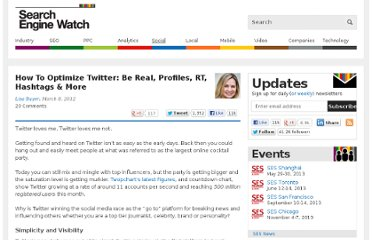 http://searchenginewatch.com/article/2157874/How-To-Optimize-Twitter-Be-Real-Profiles-RT-Hashtags-More