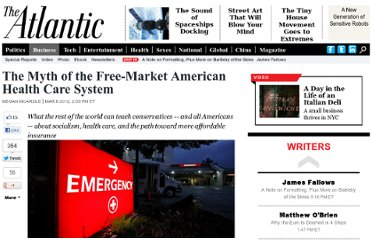 http://www.theatlantic.com/business/archive/2012/03/the-myth-of-the-free-market-american-health-care-system/254210/