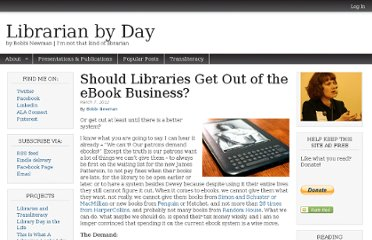 http://librarianbyday.net/2012/03/07/should-libraries-get-out-of-the-ebook-business/