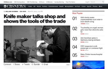 http://www.cbsnews.com/8301-504784_162-57393853-10391705/knife-maker-talks-shop-and-shows-the-tools-of-the-trade/