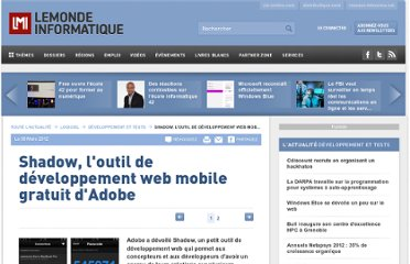 http://www.lemondeinformatique.fr/actualites/lire-shadow-l-outil-de-developpement-web-mobile-gratuit-d-adobe-48097.html