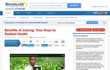 http://articles.mercola.com/sites/articles/archive/2011/11/13/benefits-of-juicing.aspx