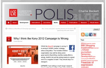 http://blogs.lse.ac.uk/polis/2012/03/09/why-i-think-the-kony-2012-campaign-is-wrong/