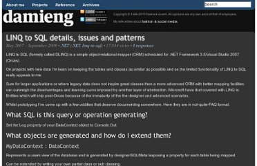 http://damieng.com/blog/2007/05/16/linq-to-sql-details-issues-and-patterns