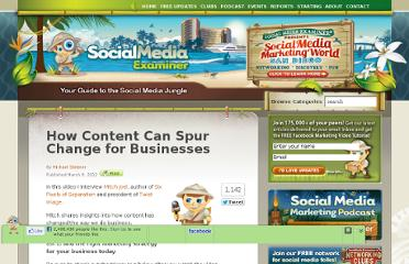 http://www.socialmediaexaminer.com/how-content-can-spur-change-for-businesses/