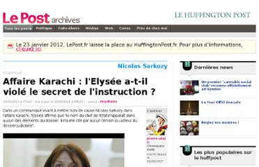 http://archives-lepost.huffingtonpost.fr/article/2011/09/23/2596549_affaire-karachi-l-elysee-a-t-il-viole-le-secret-de-l-instruction.html#xtor=RSS-30