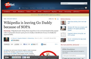http://www.zdnet.com/blog/networking/wikipedia-is-leaving-go-daddy-because-of-sopa/2108