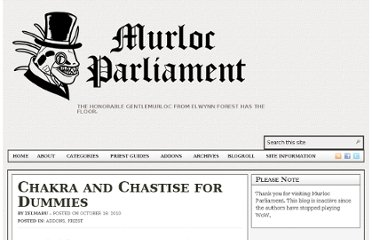 http://murlocparliament.com/2010/10/19/chakra-and-chastise-for-dummies/