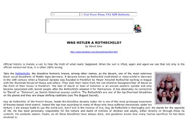http://www.theforbiddenknowledge.com/hardtruth/hitler_was_a_rothschild.htm