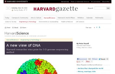 http://news.harvard.edu/gazette/story/2012/03/a-new-view-of-dna/