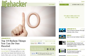 http://lifehacker.com/5892152/top-10-badass-things-you-can-do-one-handed