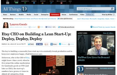 http://allthingsd.com/20120310/etsy-ceo-on-building-a-lean-start-up-deploy-deploy-deploy/