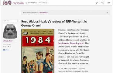 http://io9.com/5890861/read-aldous-huxleys-review-of-1984-he-sent-to-george-orwell