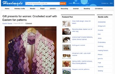 http://make-handmade.com/2011/08/26/gift-presents-women-crocheted-scarf-eastern-fan-patterns/