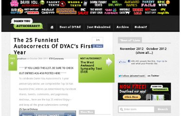 http://www.damnyouautocorrect.com/13603/the-25-funniest-autocorrects-of-dyacs-first-year/