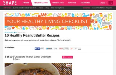 http://www.shape.com/healthy-eating/healthy-recipes/10-healthy-peanut-butter-recipes?page=8