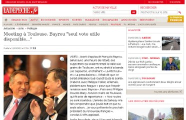 http://www.ladepeche.fr/article/2012/03/11/1303091-meeting-a-toulouse-bayrou-seul-vote-utile-disponible.html
