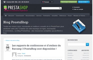 http://www.prestashop.com/blog/fr/les_supports_de_conferences_et_dateliers_du_barcamp_3_prestashop_sont_dispo/