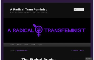 http://radtransfem.wordpress.com/2012/02/29/the-ethical-prude-imagining-an-authentic-sex-negative-feminism/